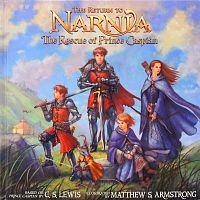 The Return to Narnia. The Rescue of Prince Caspian