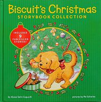 Biscuit`s Christmas Storybook Collection. Includes 9 Fun-Filled Stories!