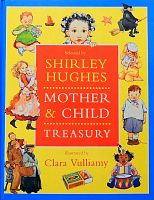 Mother & Child Treasury (Selected by Shirley Hughes)